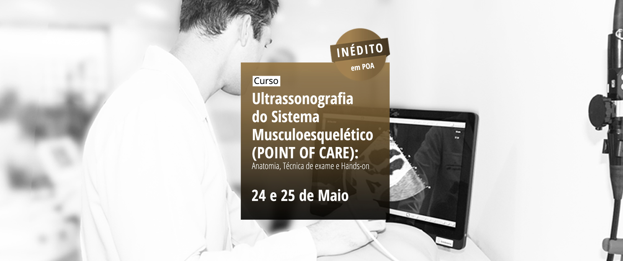 Curso de Ultrassonografia do Sistema Musculoesquelético (POINT OF CARE): Anatomia, Técnica de exame e Hands-on